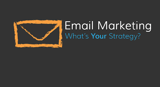 Five Email Marketing Strategies in 2016 - Blogging Ways