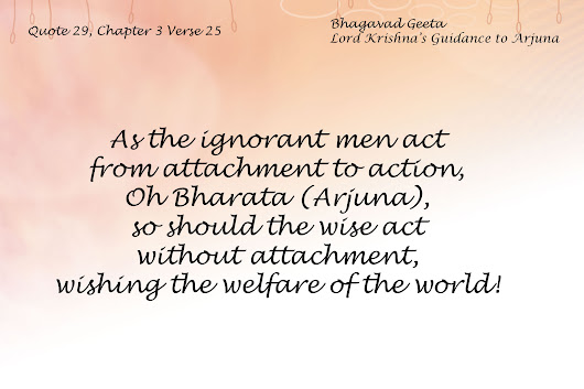 Bhagavad Geeta Chapter 3 Verse 25 - Timeless Teachings Of India