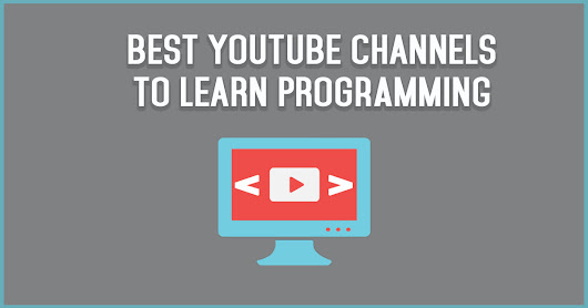 10 Best Youtube Channels to Learn Coding Online
