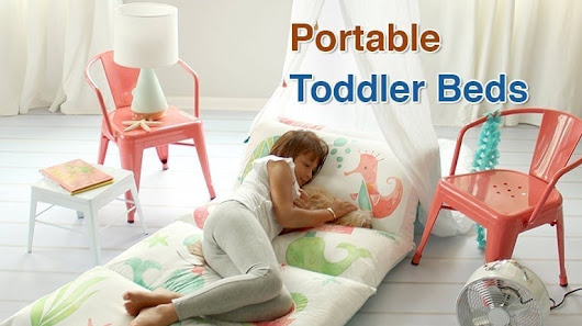 Top 10 Best Portable Toddler Beds in 2018 - TopTenReviewPro