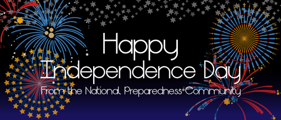 Happy Independence Day from the National Preparedness Community