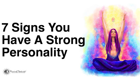 7 Signs You Have A Strong Personality