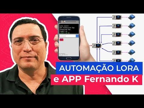 Automação LoRa e APP Fernando K