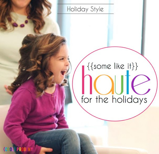 some like it haute! holiday hair styling tips from the pros at the haute blow dry bar