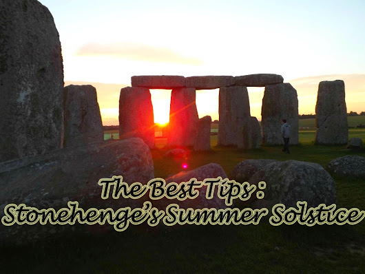 The Best way to see the summer solstice Stonehenge celebrates!