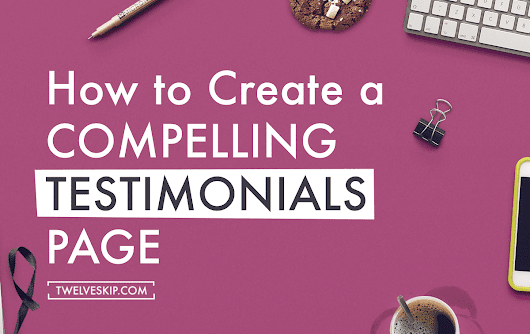 How To Create An Effective Testimonials Page