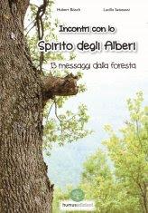 Incontri con lo Spirito degli Alberi - Libro