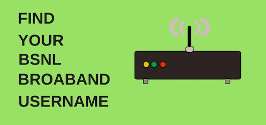 Find BSNL Broadband Username From Modem admin panel