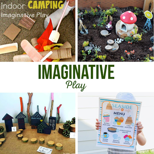 Imaginative Play - The Crafting Chicks
