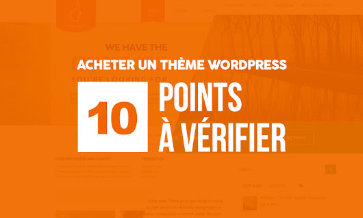 acheter un thème Wordpress : 10 points importants | Le blog du graphiste freelance
