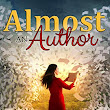 'Almost An Author' by Susan Tarr