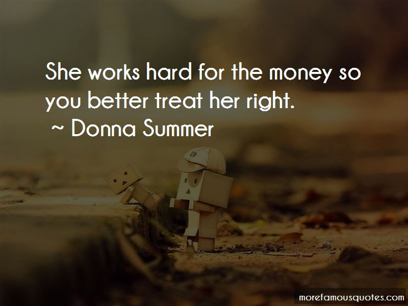 Better Treat Her Right Quotes Top 17 Quotes About Better Treat Her