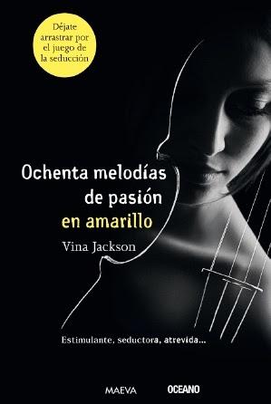 Ochenta melodías de pasión en amarillo (Ochenta melodías, #1)