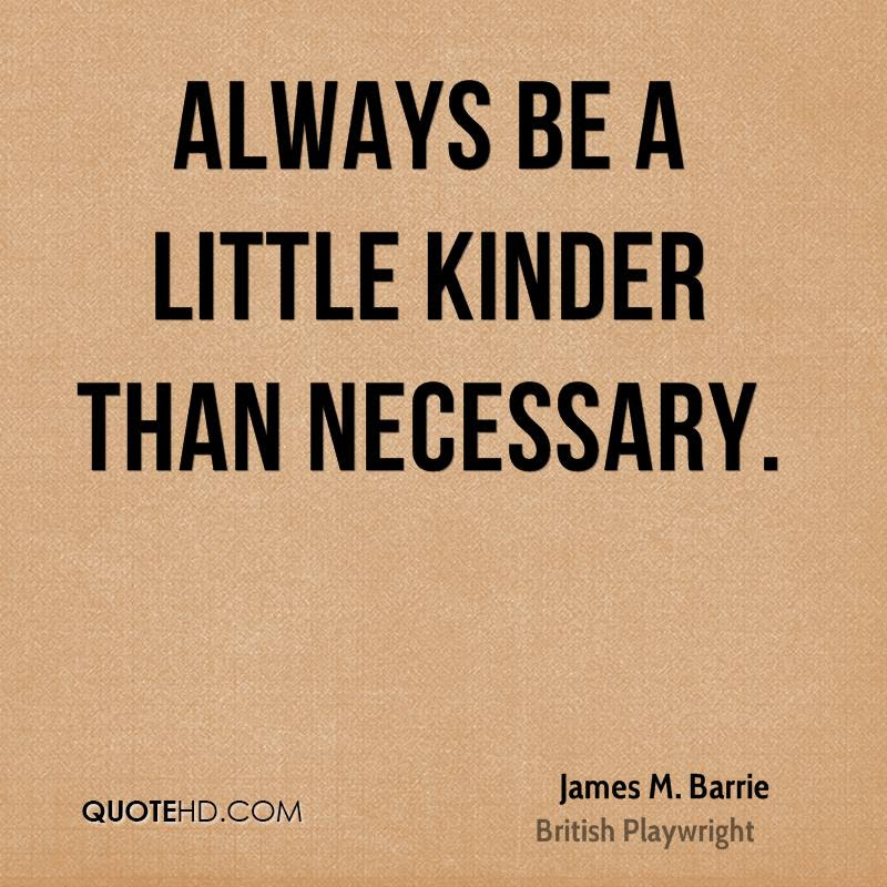 James M Barrie Quotes Quotehd