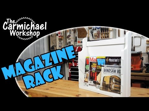 Making a Magazine Rack