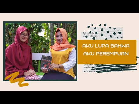 Review Buku || Ihsan Abdul Quddus || Aku Lupa Bahwa Aku Perempuan