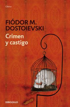 Resultado de imagen de Crimen y Castigo de Fyodor Dostoevsky.