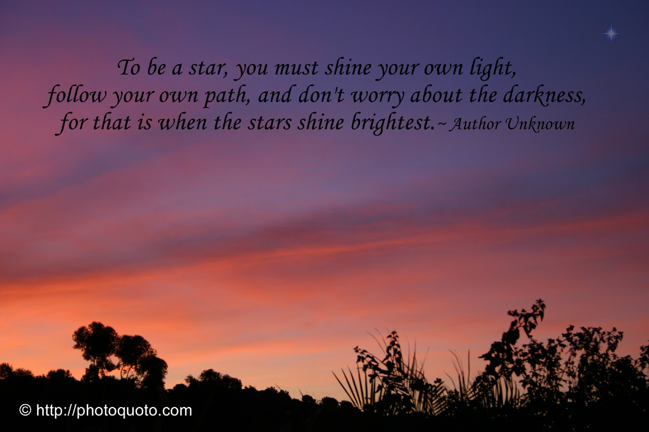 Quotes About Brightest Star 65 Quotes