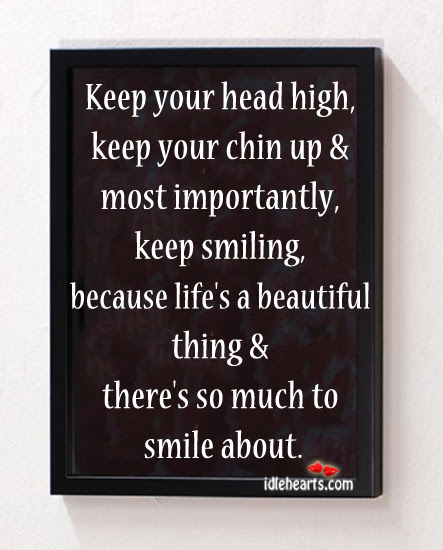 Funny Keep Your Chin Up Quotes Keep Your Chin Up Motivational