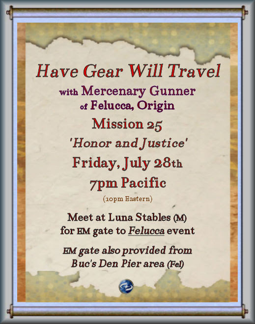 EM Event - [Jul 28, 2017] Have Gear Will Travel: 'Honor & Justice'... (Luna Stables & Bucs Pier Felucca) | Stratics Community Forums