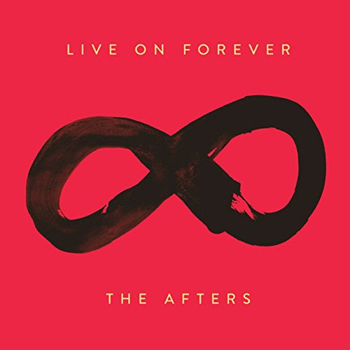 The Afters ~ Live On Forever ~ Review and #Giveaway