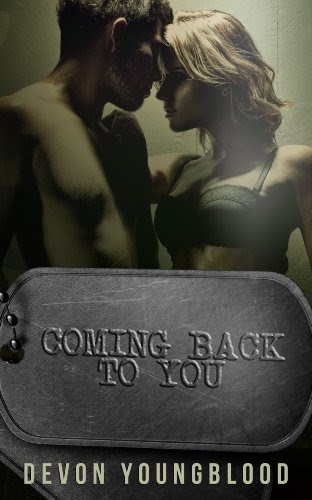 Coming Back to You (Coming Back to You  Book One) by Devon Youngblood