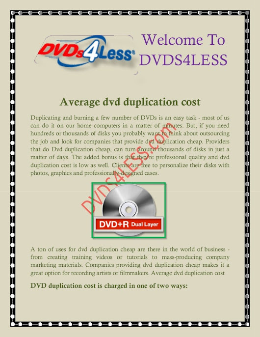 Dvd duplication and printing, dvd duplication services dvds4less.com