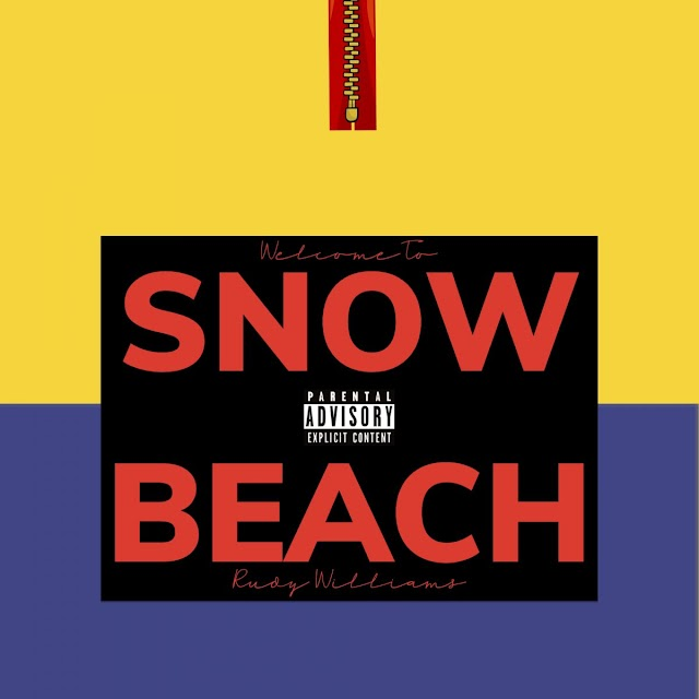 """Rudy Williams – """"Welcome to Snow Beach"""" (EP Review)"""