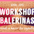 👟 Ultimos lugares! -  Workshop Balerinas  👟