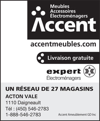 Accent Ameublement G D Inc - 1110, rue Daigneault, Acton Valé, QC