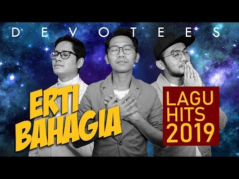 Devotees - Erti Bahagia (Official Lyric Video)
