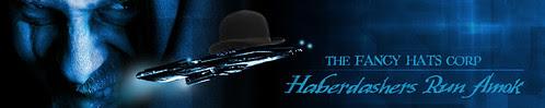 Haberdashers Run Amok