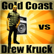Listen to Gold Coast vs Drew Kruck - Podcast online