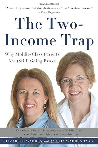 The TwoIncome Trap Why MiddleClass Parents Are Still Going Broke Epub-Ebook