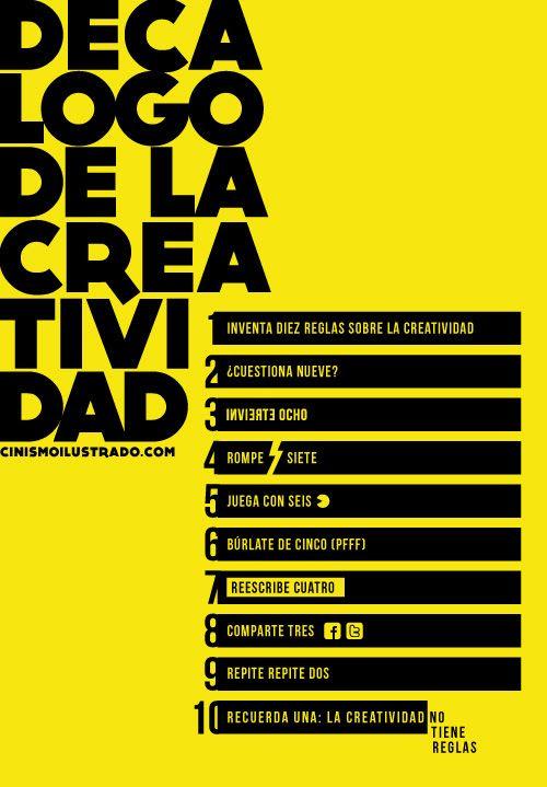 Creatividad, 10 reglas de creatividad... La mejor la última