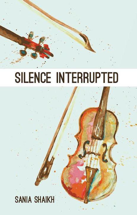 Silence Interrupted by Sania Shaikh