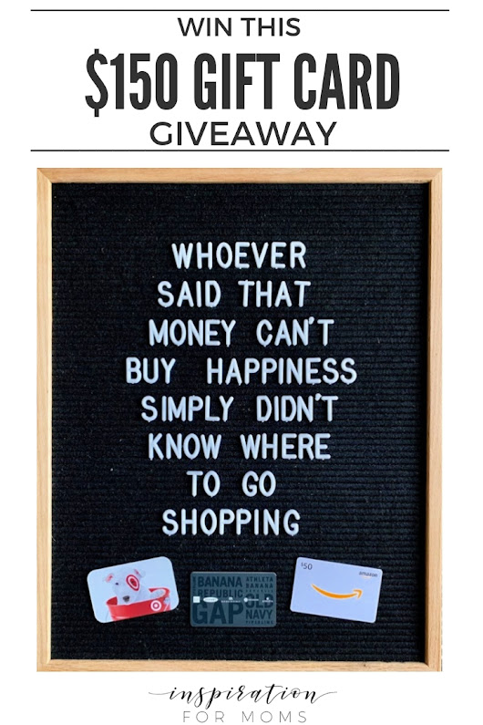 January $150 Gift Card Giveaway! - Inspiration For Moms