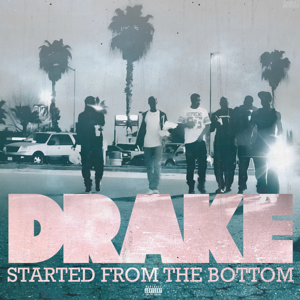 Started From the Bottom (Single Cover), Drake