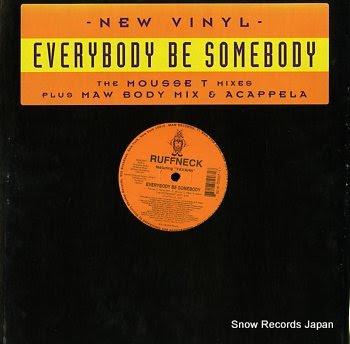 RUFFNECK everybody be somebody