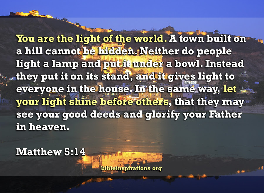 You Are The Light Of The World Bible Inspirations