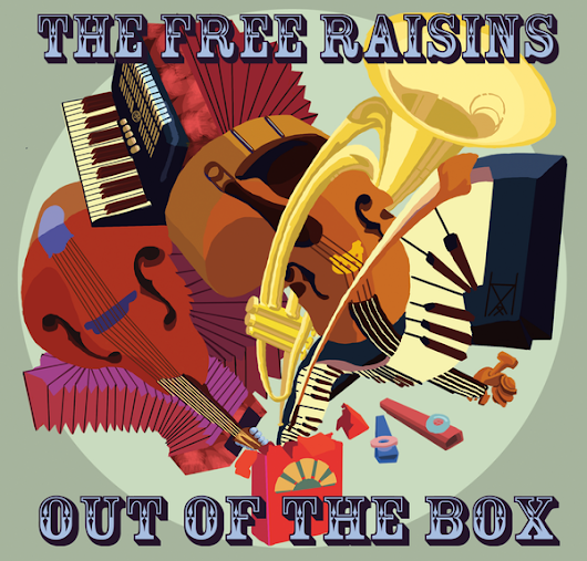 Free Raisins: Out of the Box
