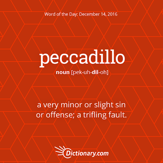 peccadillo Word of the Day | Dictionary.com