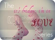 The It's Friday, I'm In Love Series