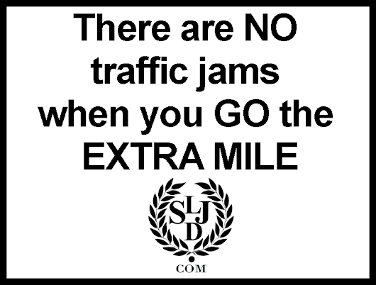 Quotes To Live By: There Are No Traffic Jams…