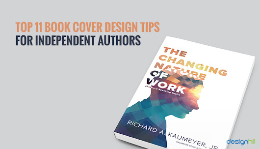 Top 11 Book Cover Design Tips For Independent Authors