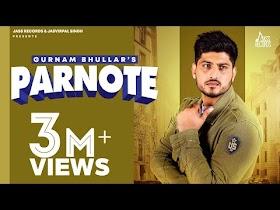 Parnote   (Full Song)   Gurnam Bhullar   Gill Raunta   New Punjabi Songs 2020   Jass Records