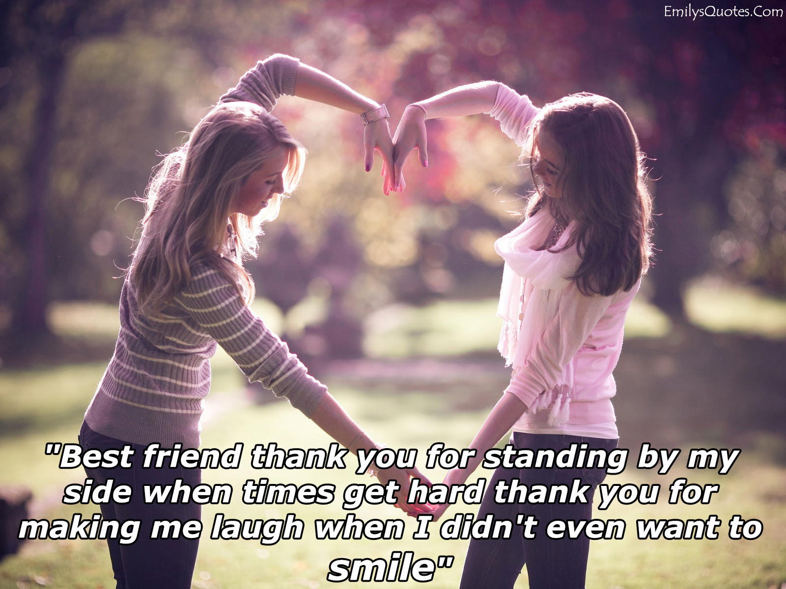 Best Friend Thank You For Standing By My Side When Times Get