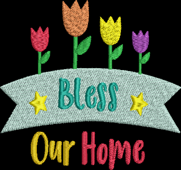 Bless Our Home Machine Embroidery Design