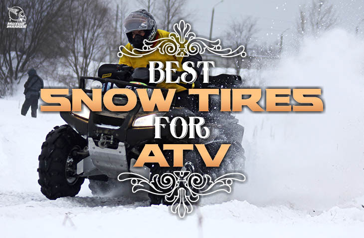 Best Atv Snow Tires Review Which Should You Choose Best Gear 2017