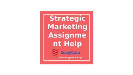 Score Good Grades in Strategic Management Assignment with Essaycorp Experts